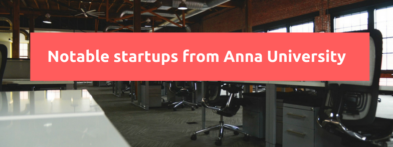 Notable startups from Anna University