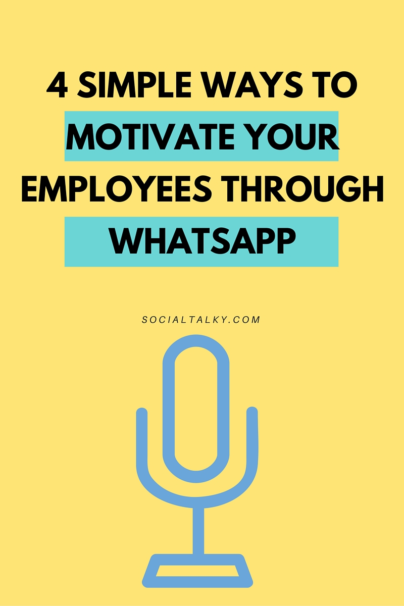 how to motivate your employees through whatsapp