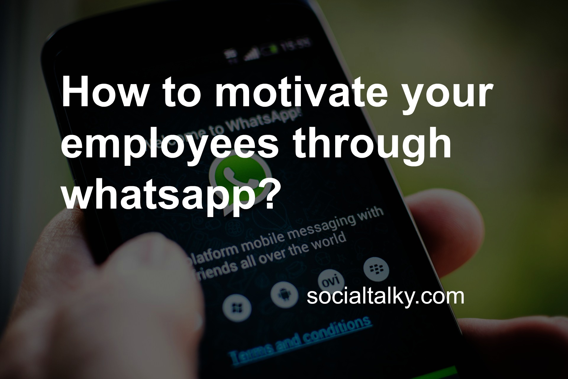 How to motivate your employees through WhatsApp?