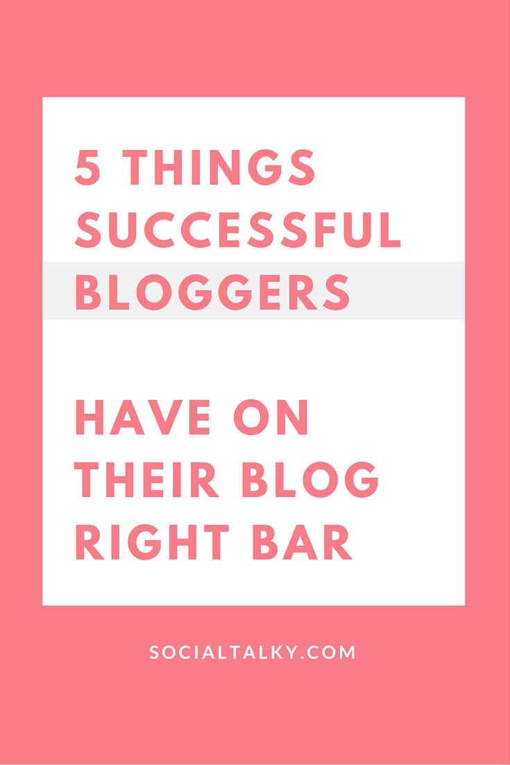5 things you should have on your blog right bar