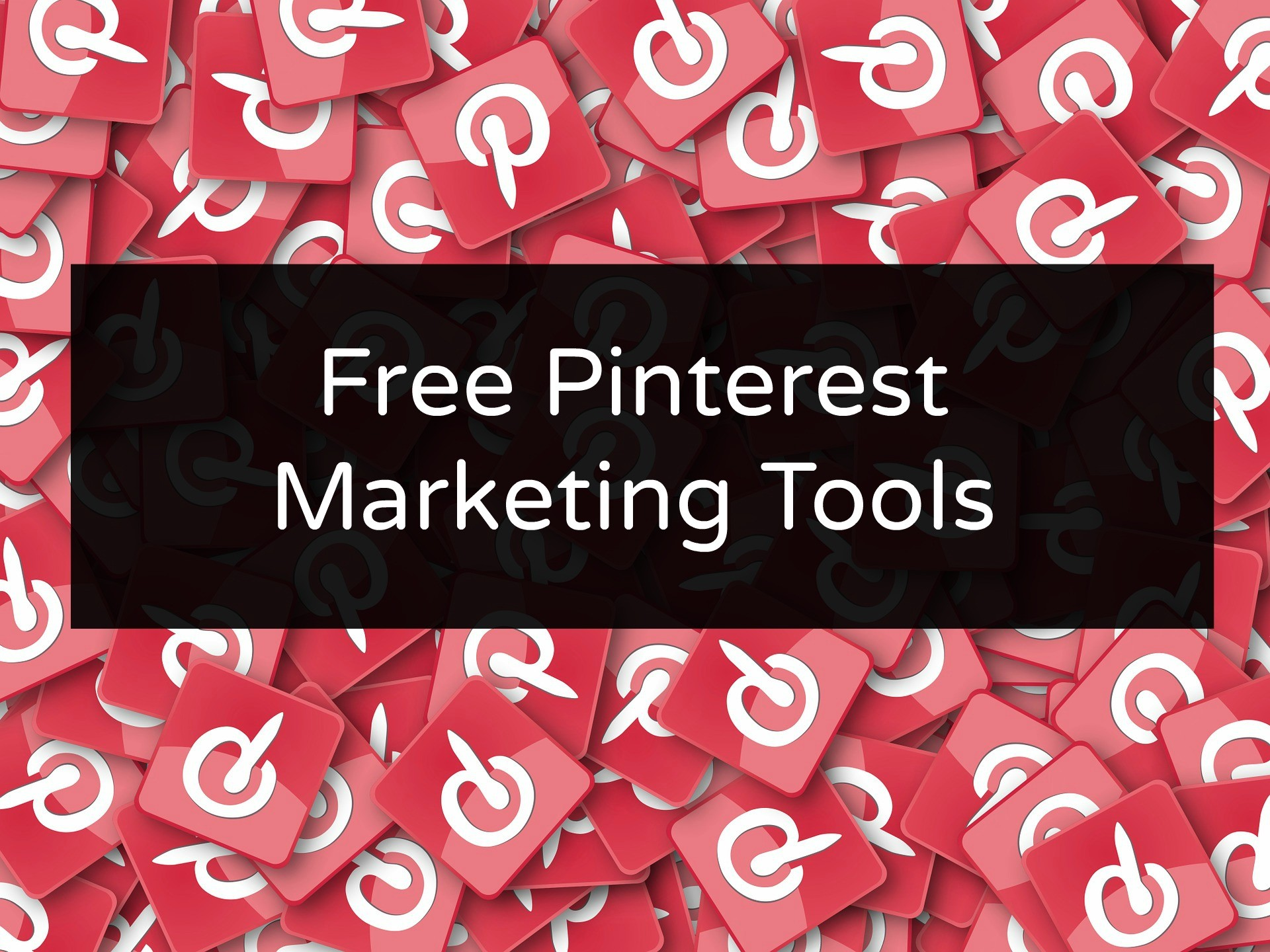 Pinterest Marketing Tools