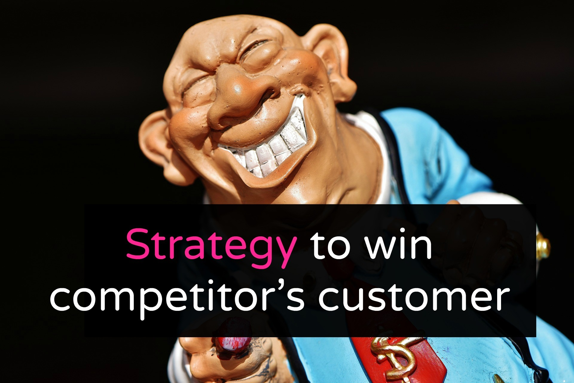 how to win competitor's customer