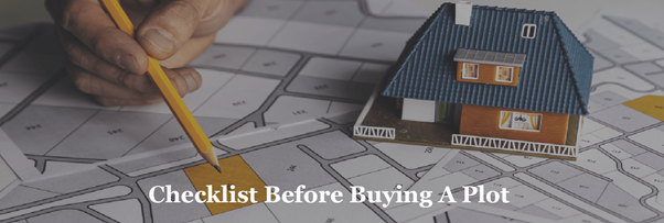 Essential Checklists Before Buying a Plot in Bangalore